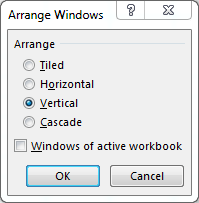 Select vertical and press OK to view your workbooks at the same time.